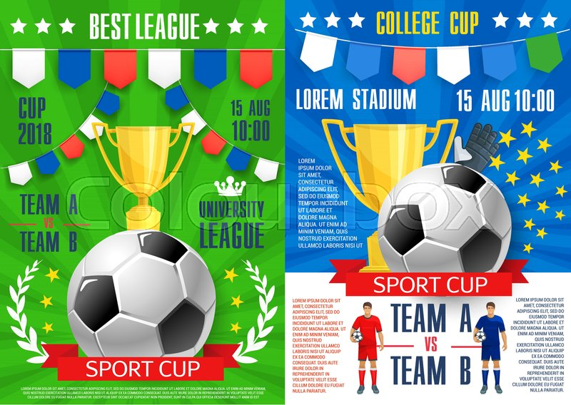 Soccer Sport Cup Tournament Posters Design Template For Football League Teams Match Or Championship Vector Ball And Victory Champion Golden