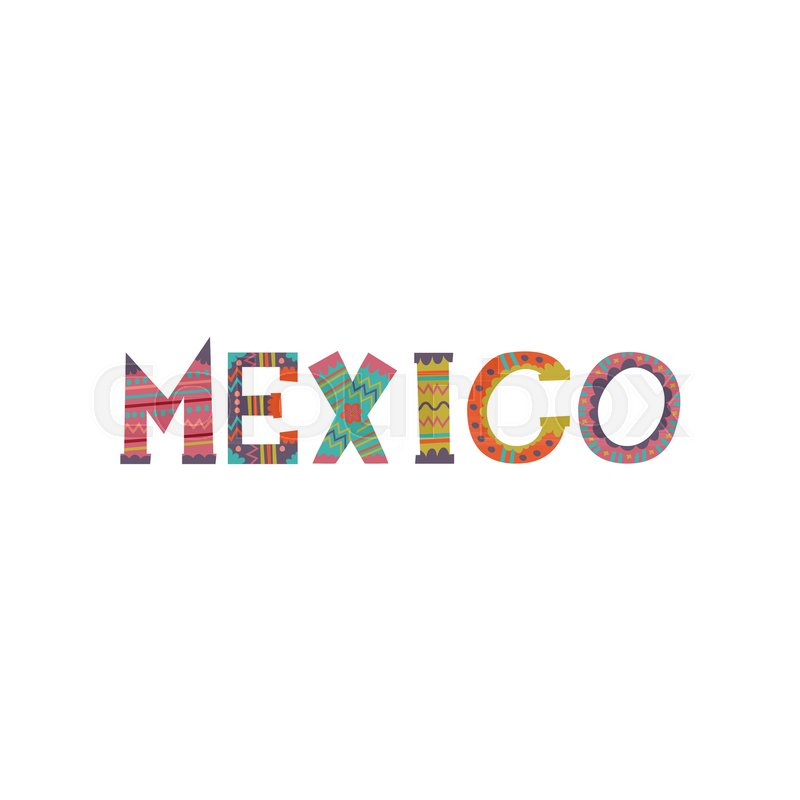 mexico word colorful template design for magazine brochure or booklet cartoon vector illustration on a white background stock vector colourbox