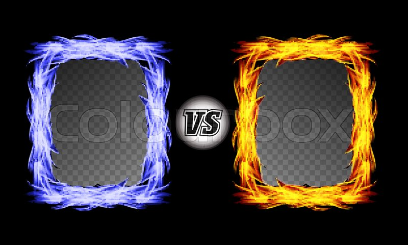 Versus Vector Symbol With Fire Frames. VS Letters. Flame Fight ...