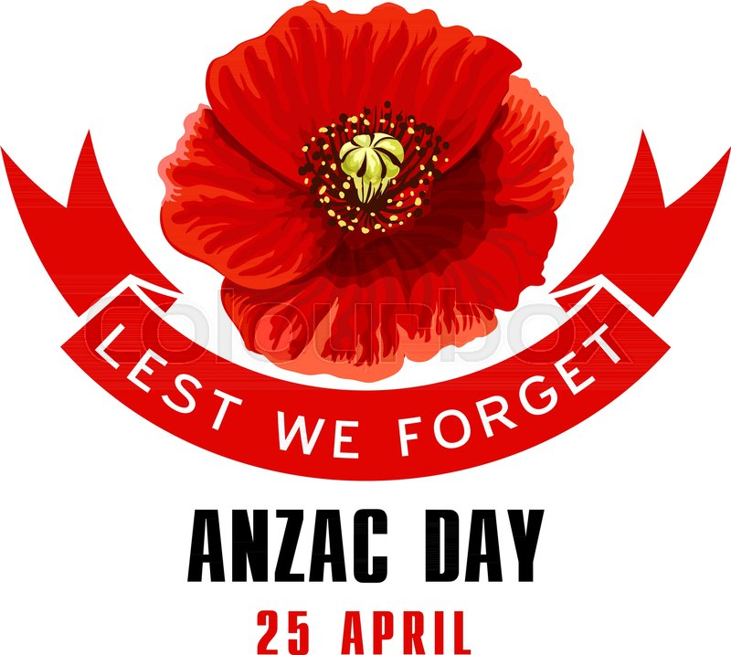 Anzac day lest we forget red poppy flower memorial card blooming anzac day lest we forget red poppy flower memorial card blooming poppy flower with ribbon banner for australian and new zealand army corps remembrance day mightylinksfo