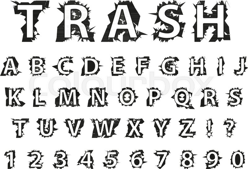 Trash Typography Dirty Font Lettering Typeface Garbage Grunge Style Fashionable Alphabet Rock Latin Letters From A To Z Isolated On White Background
