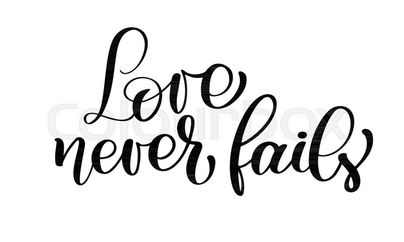 Love Never Fails Christian Quote Text Stock Vector Colourbox