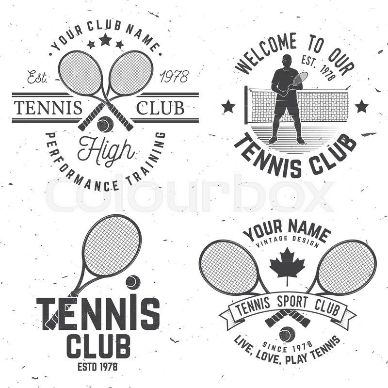 Set Of Tennis Club Badges Vector Illustration Concept For Shirt