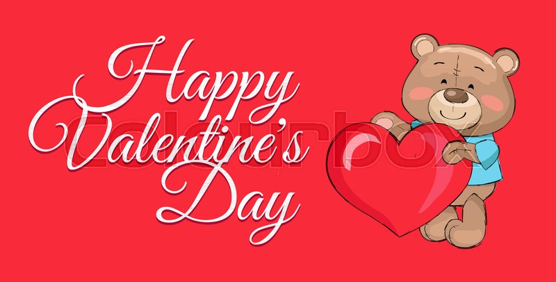 Happy Valentines Day Poster Teddy With Big Heart Symbol Of Love
