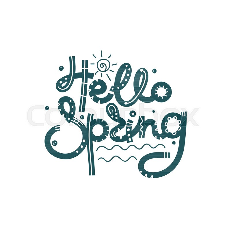 Hello spring cute creative hand drawn lettering freehand style cute creative hand drawn lettering freehand style doodle letters with ornament springtime it can be used for card print on clothes banner poster altavistaventures Images