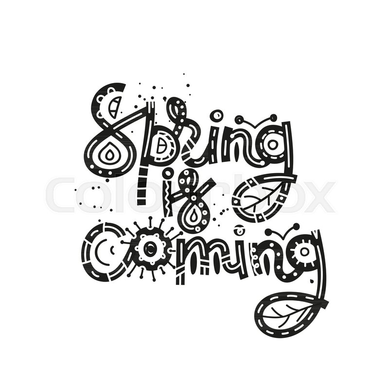 Spring is coming cute creative hand drawn lettering freehand style cute creative hand drawn lettering freehand style doodle letters with ornament springtime it can be used for card print on clothes banner poster altavistaventures Image collections