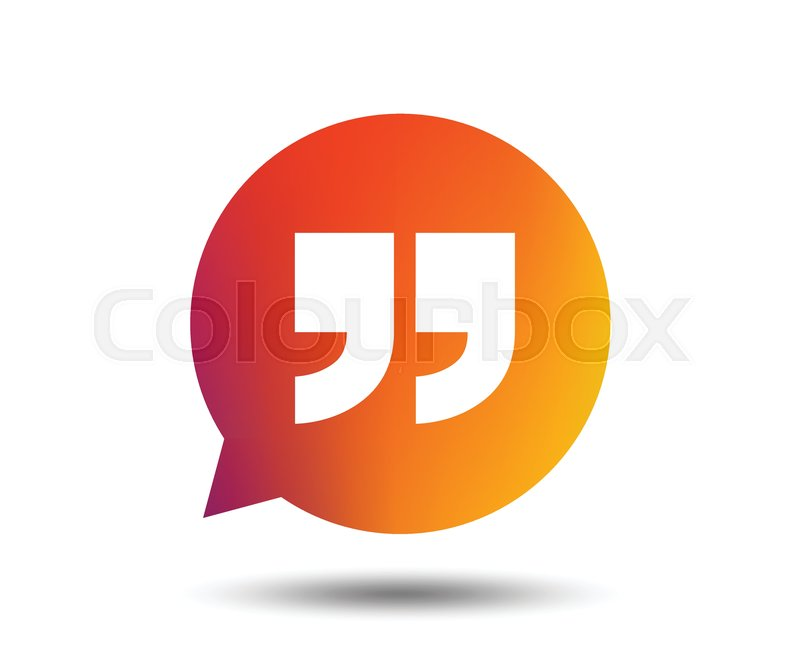Quote Sign Icon Quotation Mark In Speech Bubble Symbol Double