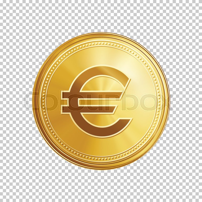 Gold Euro Coin Circle With Symbol Isolated On Transparent Background Means Of Payment Global Currency World Economics Finances And Investment
