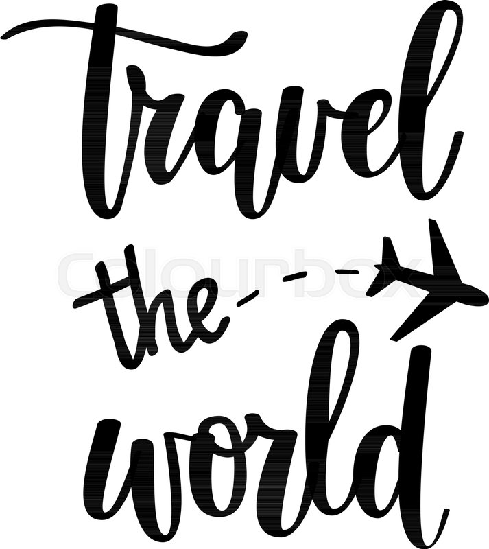 Stock Quote For T: Travel The World Vector Motivational Vacation