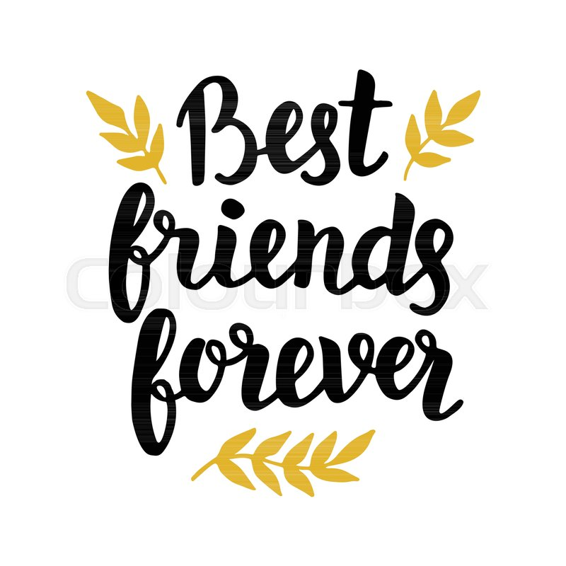 best friends forever quote modern hand written lettering in black