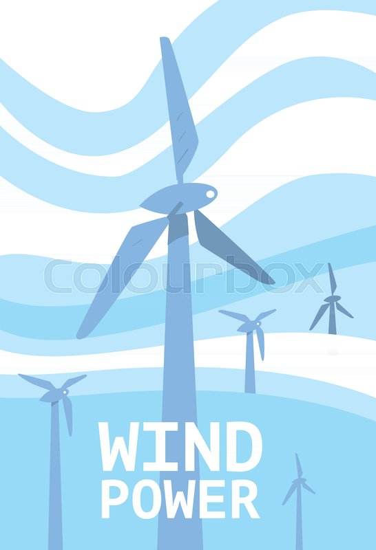 Wind Power Vector Illustration Blue Wind Turbines On Background Of