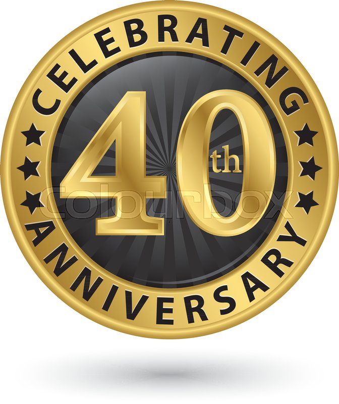 Celebrating 40th Anniversary Gold Label Vector Illustration Stock