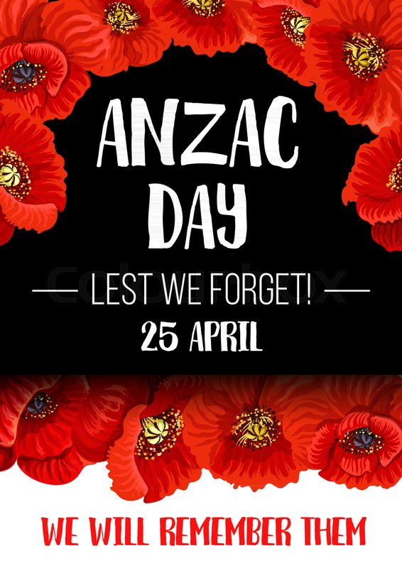 Anzac day poppy flower wreath banner for commemorate of world war anzac day poppy flower wreath banner for commemorate of world war soldier and veteran australian and new zealand army corps remembrance day floral poster mightylinksfo
