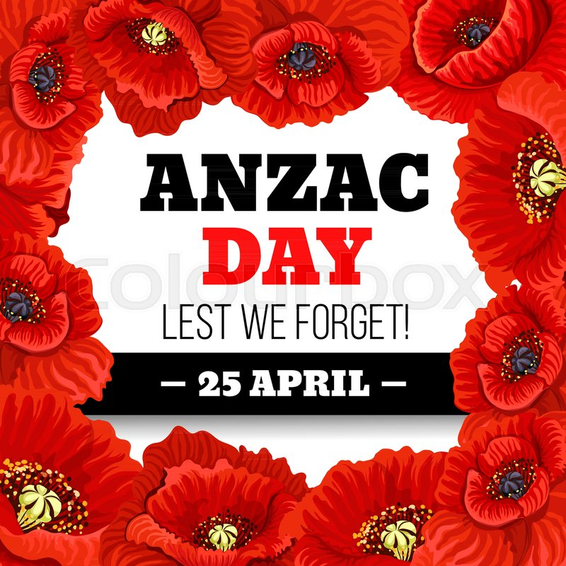 Red poppy flower frame for anzac day lest we forget memorial card red poppy flower frame for anzac day lest we forget memorial card design australian and new zealand army force poppy flower wreath with black ribbon for 25 mightylinksfo