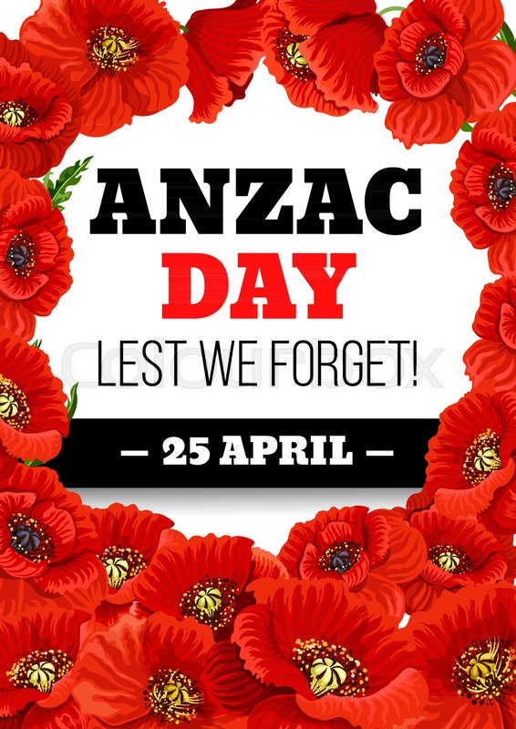 Anzac day greeting card of poppies for australian war commemorative anzac day greeting card of poppies for australian war commemorative day holiday vector red poppy flowers poster for lest we forget design on australia and mightylinksfo