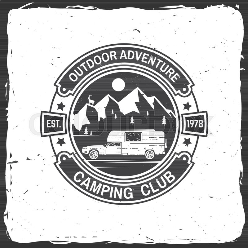 Camping Club Vector Illustration Concept For Shirt Or Print Stamp Tee Vintage Typography Design With Camper Trailer And Mountain Silhouette