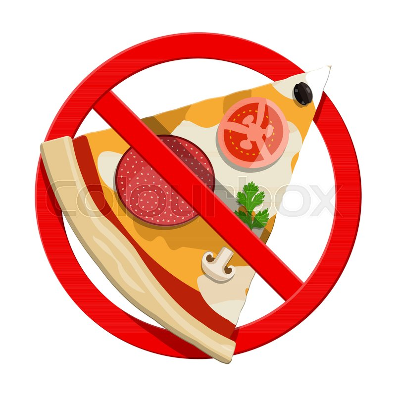 No Fast Food Allowed Ban Pizza Symbol Prohibited Banned Unhealthy