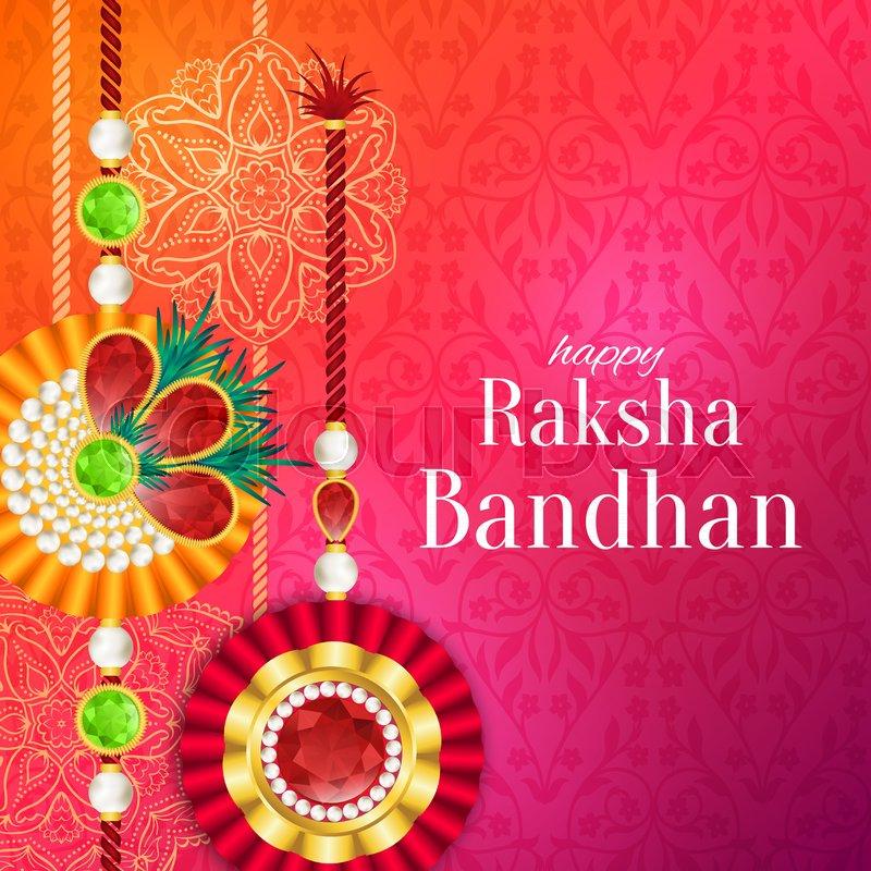 Rakhi Festival Quotes Brother: Raksha Bandhan Vector Background. Rakshabandhan Greeting