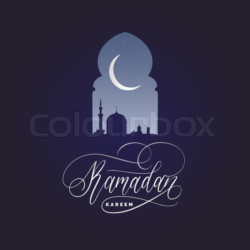 Ramadan kareem calligraphy vector illustration of islamic holiday vector illustration of islamic holiday symbols drawn mosque night view from arch arabic design background handwritten greeting card invitation etc m4hsunfo