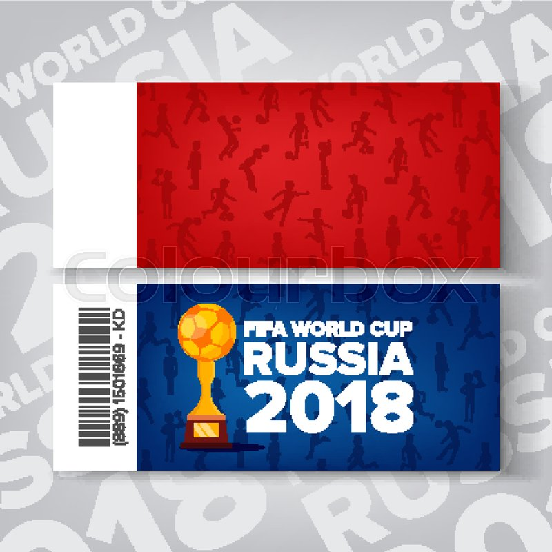 Tickets Fifa World Cup Vector. Russia 2018 Competition. Red, Blue ...