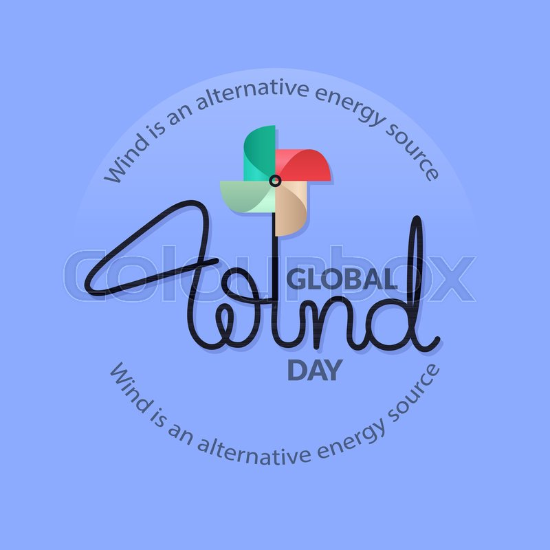 Global Wind Day Card Lettering With Colorful Pinwheel Concept Of