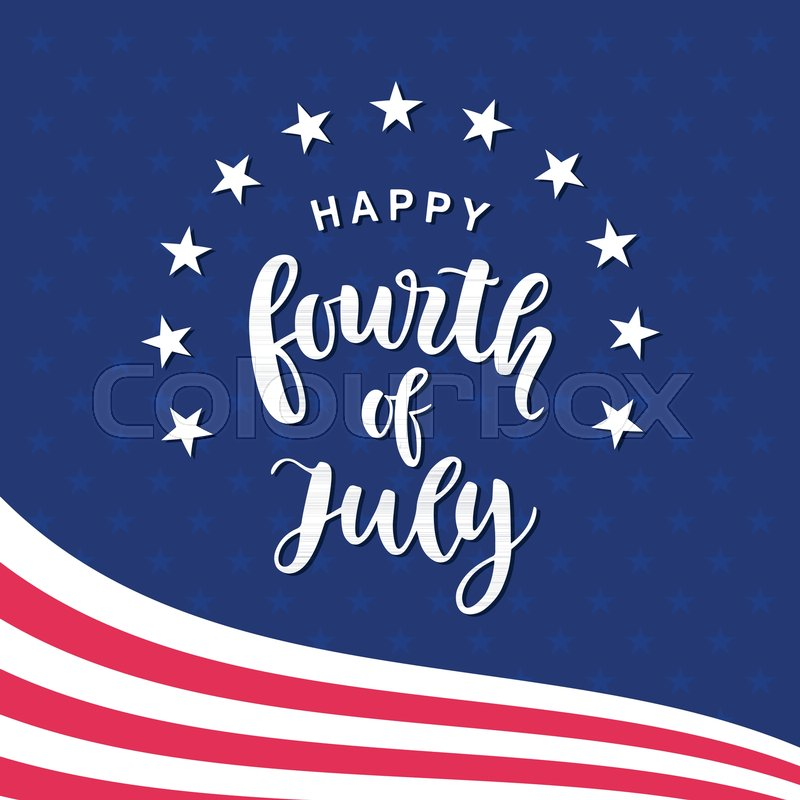 d7ca7597995a7d Fourth of July hand written ink ...
