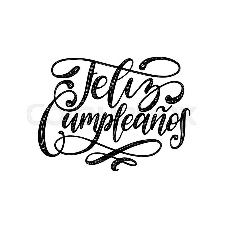 Feliz Cumpleanos Translated From Stock Vector Colourbox