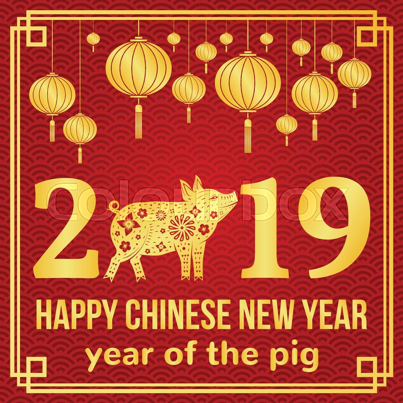 When Is Chinese New Year 2019 Happy Chinese New Year 2019 typography  | Stock vector | Colourbox