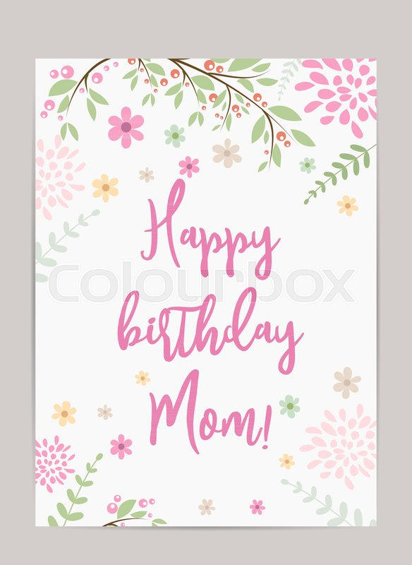Happy Birthday Mom Holiday Background Template For Birthday
