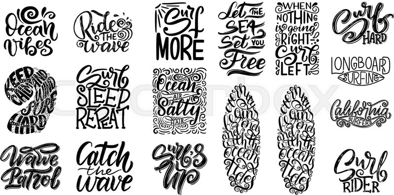 set of surf lettering quotes for stock vector colourbox