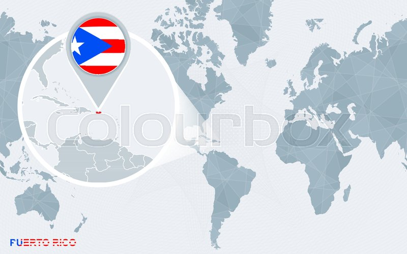 World map centered on America with magnified Puerto Rico. Blue flag ...