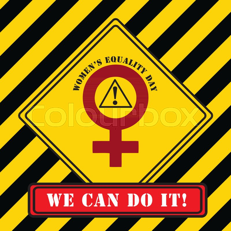 We Can Do It Industrial Symbol For Womens Equality Day Stock
