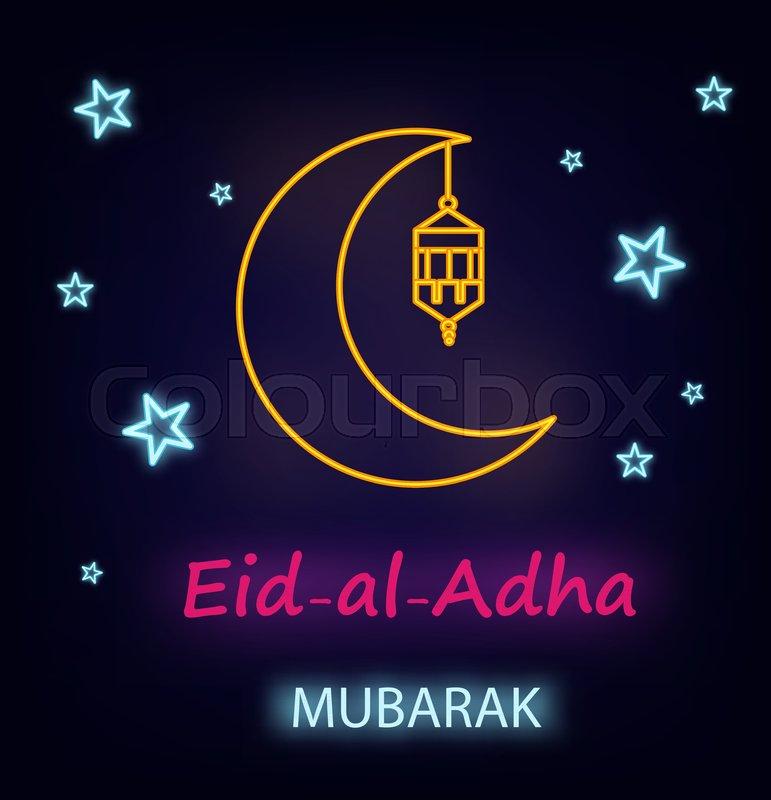 Eid al adha greeting card with line lantern moon and stars neon eid al adha greeting card with line lantern moon and stars neon effect eid mubarak vector illustration on dark background vector m4hsunfo