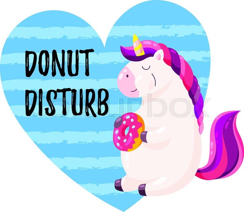 Cute Cartoon Vector Unicorn With Donut Template For Postcard