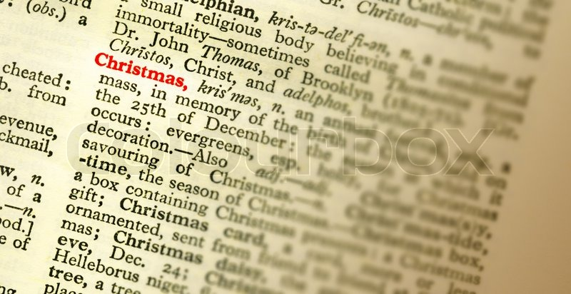 The meaning of the word CHRISTMAS highlighted in the dictionary ...