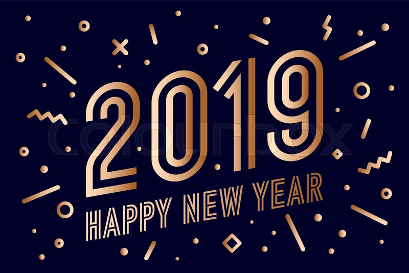 2019 happy new year gold greeting card with golden text happy new year 2019 memphis geometric gold style for happy new year or merry christmas