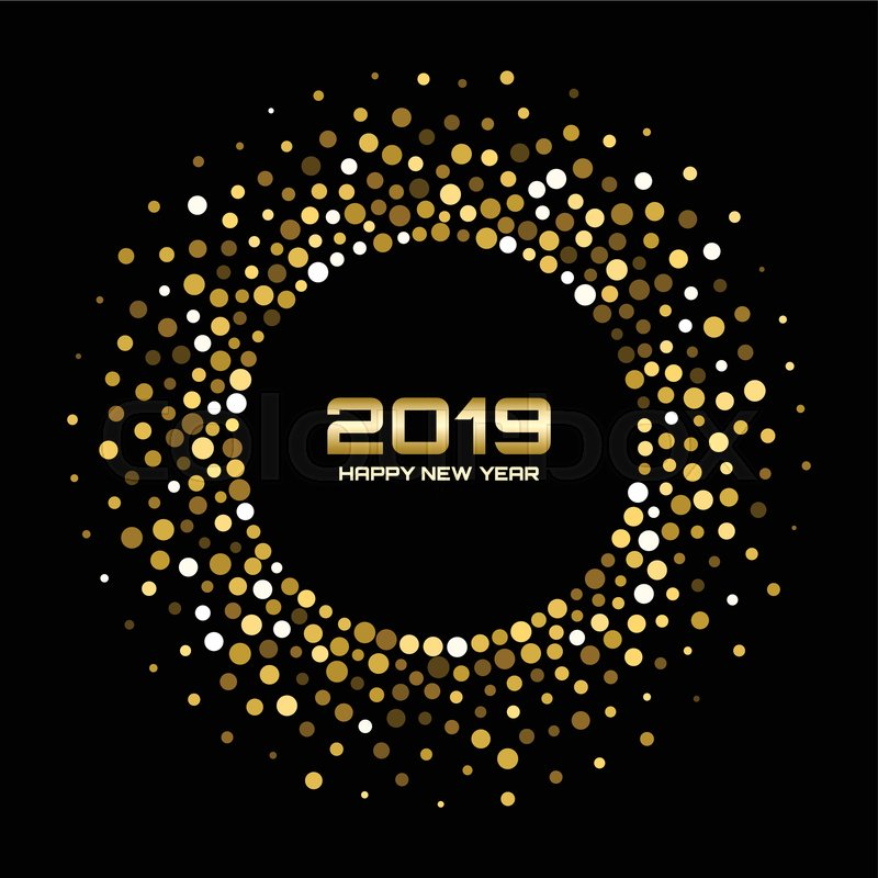 new year 2019 card background gold glitter paper confetti glistening golden disco lights glow circular frame using halftone circle confetti dots texture