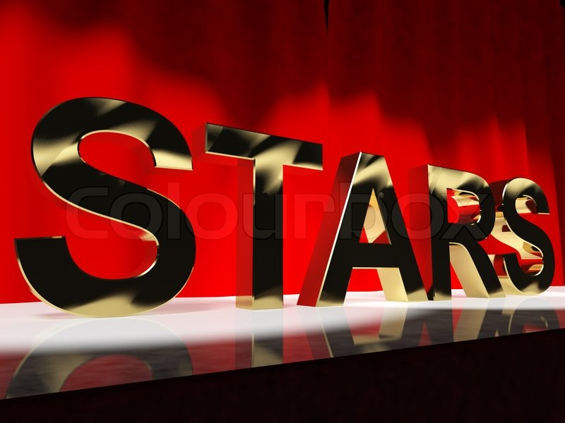 Stars Word On Stage Meaning Famous People Like Celebrities
