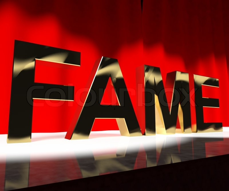 Fame Word On Stage Meaning Celebrity Recognition And Being Famous | Stock Photo | Colourbox