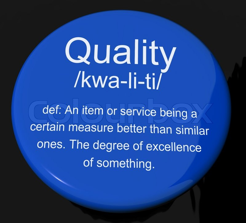 Marvelous Quality Definition Button Showing Excellent Superior Premium Product |  Stock Photo | Colourbox