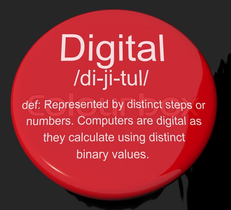List Of Synonyms And Antonyms Of The Word Digital Definition