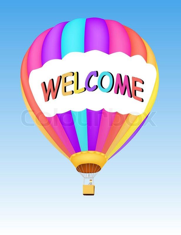 abbildung von heissluft ballon mit text die in einen himmel willkommen vektorgrafik colourbox. Black Bedroom Furniture Sets. Home Design Ideas