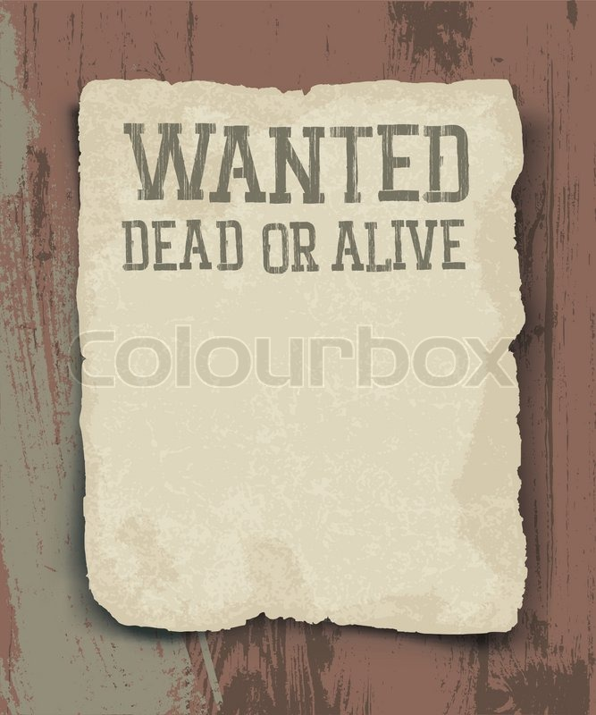 Wanted dead or alive vintage poster stock vector colourbox for Wanted dead or alive poster template free