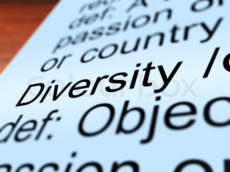 Diversity Definition Closeup Showing Different Or Diverse ...