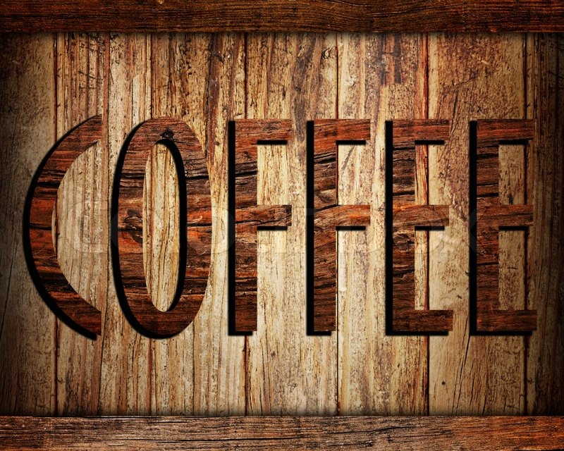 Coffee text on wood background stock photo colourbox for Irish mail cart plans
