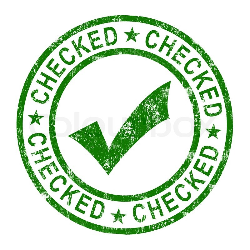Checked Stamp With Tick Shows Quality And Excellence ...
