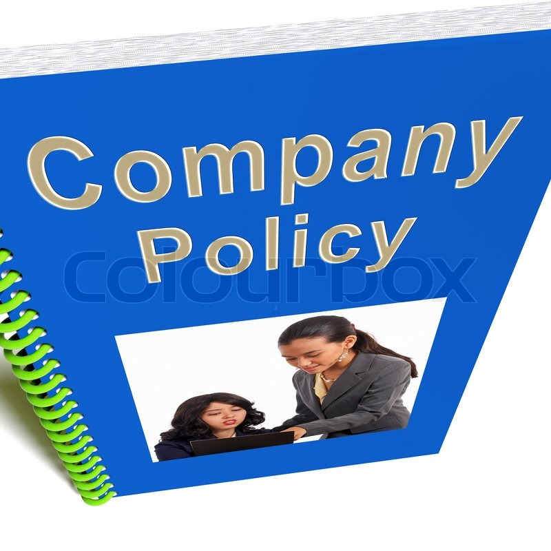company policies Home » business law » company policies company policies about the seminar overview company policies are vital to the accomplishment of goals and objectives as an exercise of management prerogative, the company has the right to promulgate rules and regulations in the workplace subject to labor law compliance.