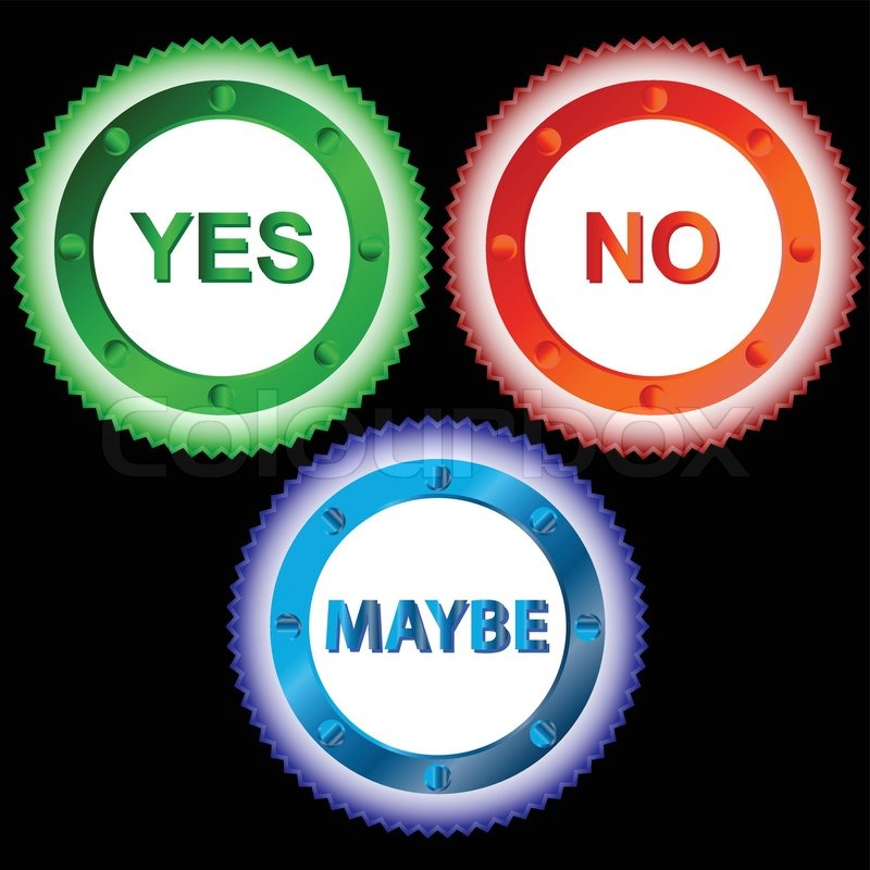 Yes No and Maybe - Three Signs | Stock Vector | Colourbox
