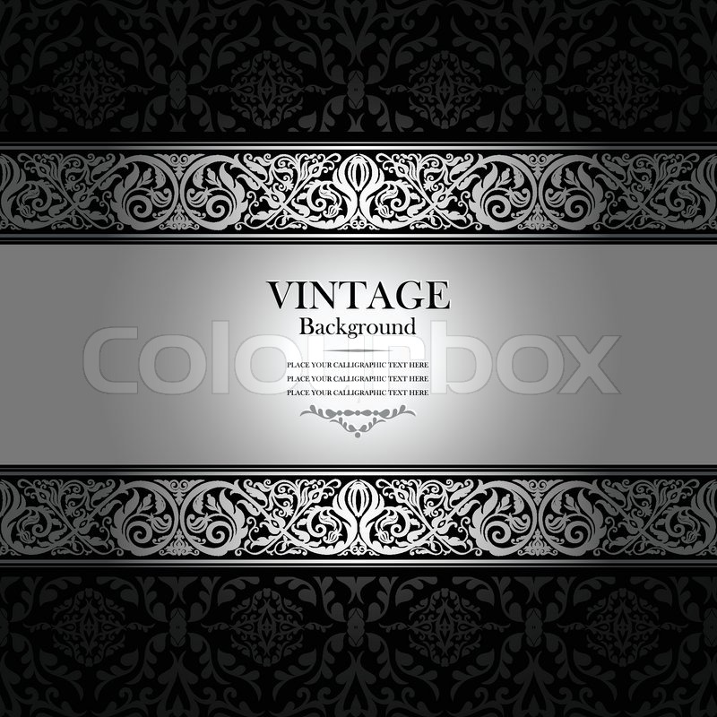 Vintage Background Antique Victorian Silver Ornament Black And White Frame Beautiful Old Paper Card Ornate Cover Page Label Floral Luxury Ornamental