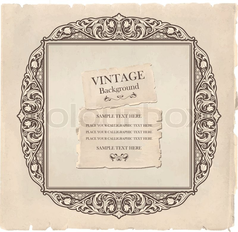 Vintage background, oldfashioned, ripped, grungy paper, ornate ...